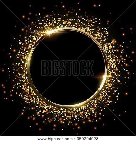 Golden Sparkling Ring With Golden Glitter Isolated On Black Background. Vector Golden Frame