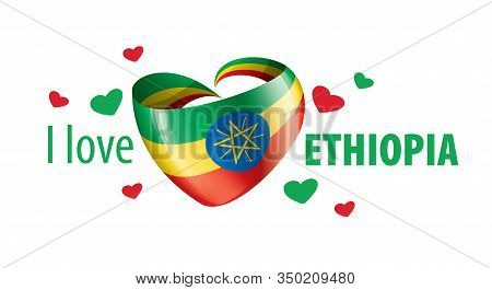 National Flag Of The Ethiopia In The Shape Of A Heart And The Inscription I Love Ethiopia. Vector Il