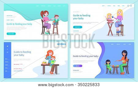 Feeding Baby Guide Landing Web Pages Templates Vector. Mothers Feeds Their Children, Boys And Girls,