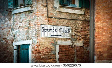 Street Sign The Direction Way To Sports Club