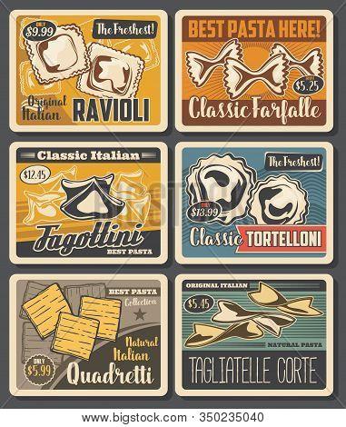 Pasta And Macaroni Retro Design With Vector Farfalle, Ravioli And Tortellini, Tagliatelle, Fagottini