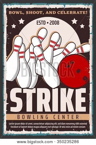 Bowling Ball And Pins On Alley, Sport Game Vector Design. Bowling Club Or Center Equipment Retro Pos
