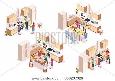 Set Of Vector 3d Kitchen Interiors With Family Cooking. Isometric Design For Cook Room. House Or Hom