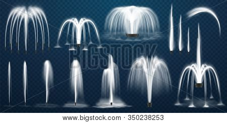 Realistic Set Of Vector Fountains. Water Jets And White Stream Of 3d Fountain On Transparent Backgro