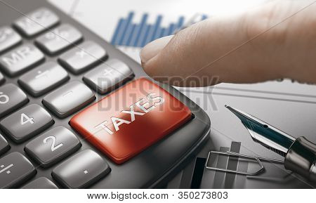 Finger About To Press A Calculator Key With The Text Taxes. Tax Calculation Concept. Composite Image