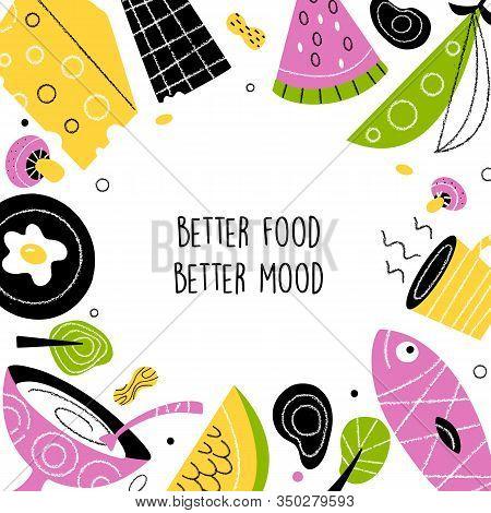 Healthy Food Vector Illustration. Better Food Better Mood. Ideal For Eco Market, Organic Labels.