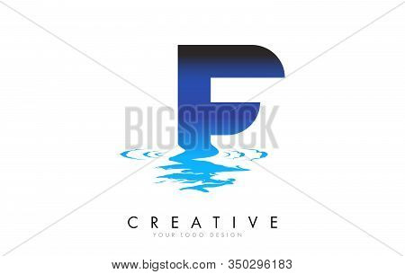 F Letter Logo Design With Water Effect And Deep Blue Gradient Vector Illustration. Template F -brand