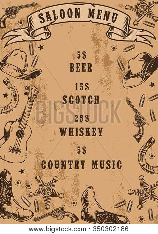 Vintage Saloon Menu Template With Different Wild West Elements And Prices Of Drinks And Country Musi