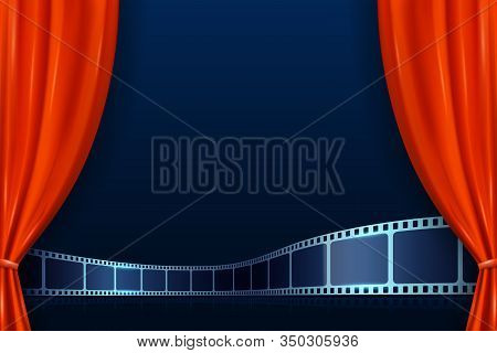 Theater Red Curtains With Film Strip On Stage At The Foreground. Modern Cinema Movie Background. Ope