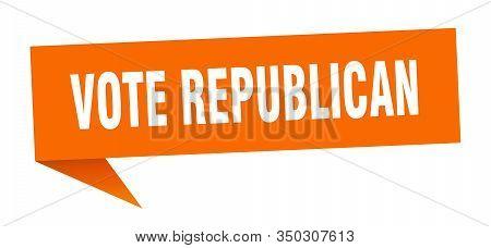 Vote Republican Speech Bubble. Vote Republican Ribbon Sign. Vote Republican Banner