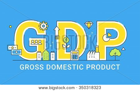 Gross Domestic Product. Illustrated Sign. Vector Design