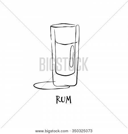 Shot Rum. Graphic Art. Drink Element. Black White. Retro Glass Rum Hand Draw, Design For Any Purpose