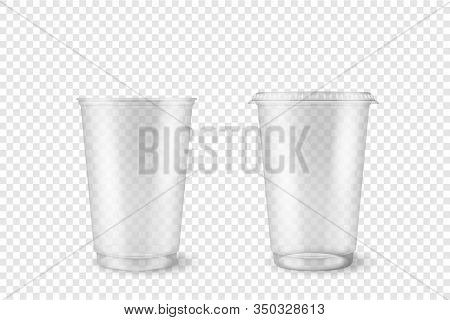 Vector Realistic 3d Empty Clear Plastic Opened, Closed Disposable Cup Set Closeup Isolated On Transp