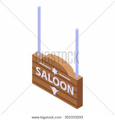 Saloon Board Icon. Isometric Of Saloon Board Vector Icon For Web Design Isolated On White Background