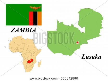 Republic Of Zambia. Capital Of Lusaka. Flag Of Zambia. Map Of The Continent Of Africa With Country B