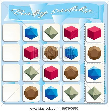 Baby Sudoku With Colorful Regular Polyhedrons. Game For Preschool Kids, Training Logic