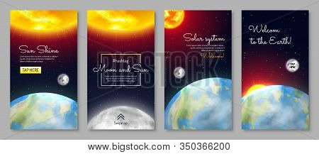 Solar System Vertical Flyers Set. Earth Planet With Continents And Ocean. Galaxy Discovery And Explo