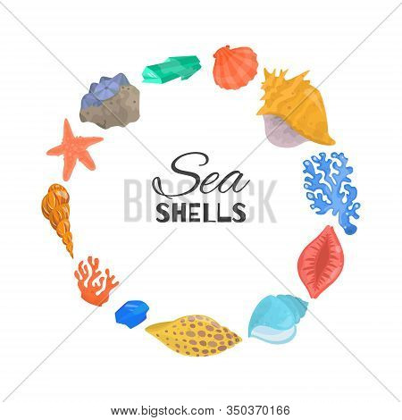 Cartoon Sea Shells, Starfish, Coral And Ocean Cockleshells In Circle Composition With Typography Iso