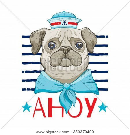 Pug Dog Sailor, Cute Baby In Vintage Hat Neck Collar. Doodle Trendy Puppy, Doggy Art For Boy T-shirt