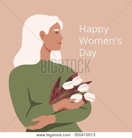 International Women's Day Greeting Card With Beautiful Mature Woman Holding A Bouquet Of White Tulip