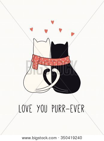 Hand Drawn Valentines Day Card, Banner With Cute Cats Couple, Hearts, Text Love You Purr-ever. Vecto