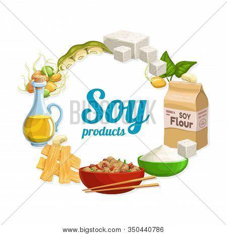 Soy Food Vector Icon Of Soya Bean Tofu, Soybean Oil And Flour, Edamame Pods, Green Leaves And Sprout