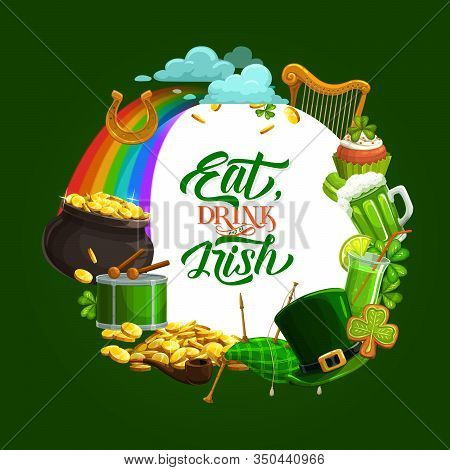 Saint Patricks Day Lettering, Fest Symbols In Round Frame, Holiday Motto Eat, Drink And Be Irish. Ve