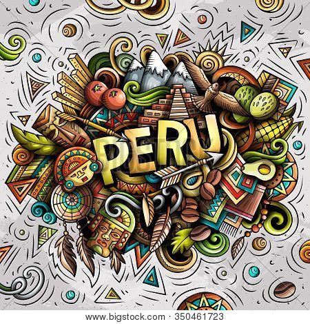 Peru Hand Drawn Cartoon Doodles Illustration. Funny Design.