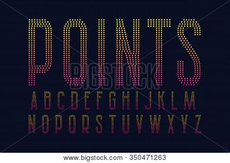 Points Alphabet. Yellow Pink Gradient Dotty Font. Isolated English Alphabet.