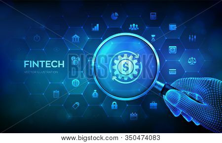Fintech. Magnifying Glass And Financial Technology Infographic. Fintech Concept With Magnifier In Wi