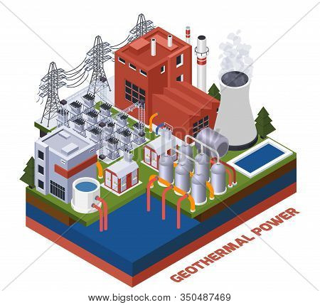 Electricity Isometric Composition With Geothermal Power Station 3d Vector Illustration