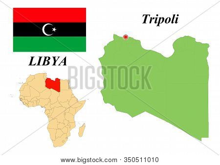 State Of Libya. Capital Of Tripoli. Flag Of Libya. Map Of The Continent Of Africa With Country Borde
