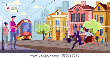People Running To Tram Stop. Passengers, Tramway, Street Flat Vector Illustration. Transportation, C