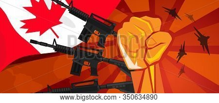 Canada War Propaganda Hand Fist Strike With Arm Plane And Flag. Vintage Red Symbol Of Aggression And