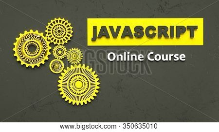 3d Rendering Of Advertising Banner For Javascript Online Course. E-learning. Concept Of Javascript P