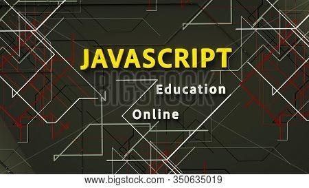 3d Illustration Of Javascript Online Education. Advertising Signboard For Javascript Elearning. Soft