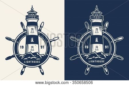 Vintage Marine And Sea Badge With Lighthouse And Rudder In Monochrome Style Isolated Vector Illustra