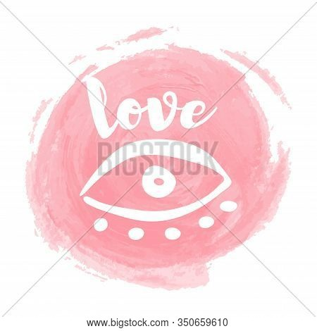 Brush Painted Makeup Background. Vector Ink Stroke Like Tonal Cream Circle And Eye With Love Word. L