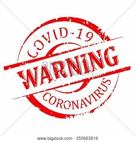 Red Round Scrstched Stamped - Warning Covid 19 - Vector