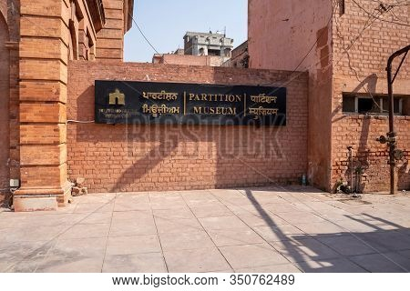 Amritsar, India - Febuary 8, 2020: Sign For The Partition Museum, Which Is An Historic Townhall Buil