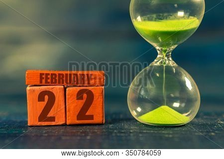 February 22nd. Day 22 Of Month, Handmade Wood Cube With Date Month And Day And Hourglass With Green