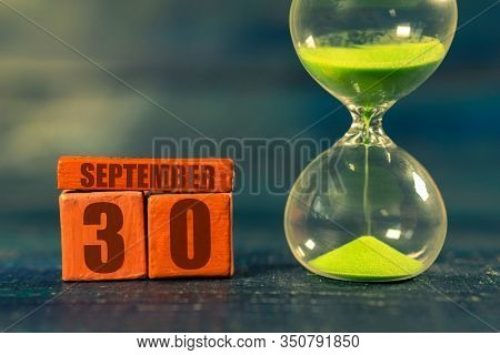 September 30th. Day 30 Of Month, Handmade Wood Cube With Date Month And Day And Hourglass With Green