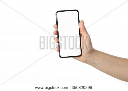 Female Hand Holding Phone With Empty Screen, Isolated On White Background