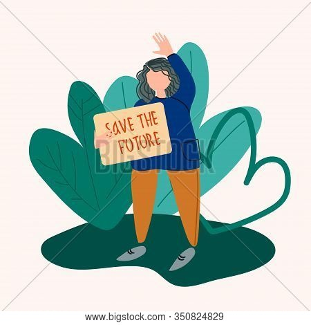 School Strike For The Climate Concept. Gird Holding Sign That Reads Save The Future. Vector Illustra