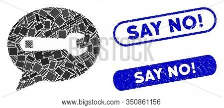 Mosaic Service Message And Corroded Stamp Watermarks With Say No Exclamation Text. Mosaic Vector Ser