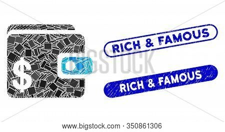 Mosaic Dollar Wallet And Corroded Stamp Seals With Rich And Famous Caption. Mosaic Vector Dollar Wal