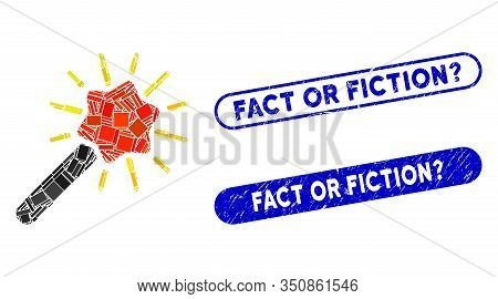 Mosaic Wizard Wand And Corroded Stamp Watermarks With Fact Or Fiction Question Phrase. Mosaic Vector