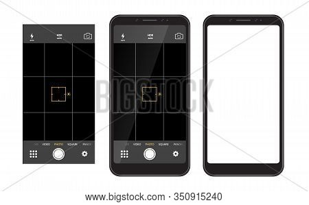 Modern Smartphone With Camera Application. User Interface Of Camera Viewfinder. Mobile Phones With F