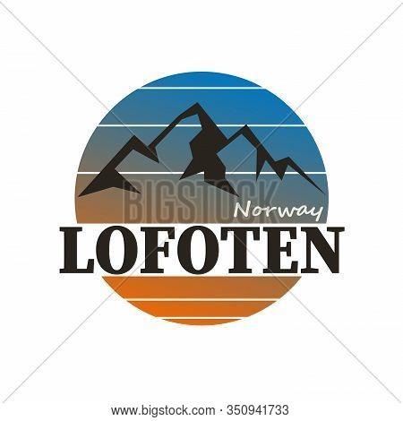 Lofoten Norway Vector Illustration Logo. Design For Postcards, T-shirts, Banners, Greeting Card, Eve