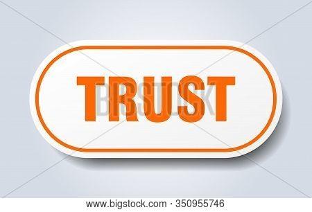 Trust Sign. Trust Rounded Orange Sticker. Trust